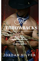 The Throwbacks A compilation of four complete dark psychological romance novellas: Retribution, Home on The Range, Trespass, Sweet Vengeance Kindle Edition