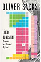 Uncle Tungsten: Memories of a Chemical Boyhood Kindle Edition