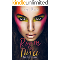 Room For Three: A Reverse Harem Sports Romance (Bad Influence Book 3)