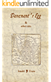 Davenant's Egg & Other Tales