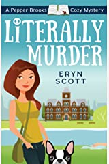 Literally Murder (A Pepper Brooks Cozy Mystery Book 2) Kindle Edition