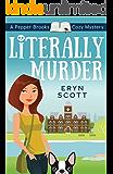 Literally Murder (A Pepper Brooks Cozy Mystery Book 2)