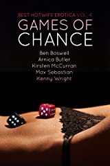 Best Hotwife Erotica Volume 4: Games of Chance Kindle Edition