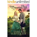 A Convenient Risk (Convenient Risk Series Book 1)