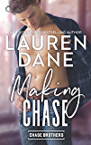 Making Chase (Chase Brothers Book 4)