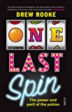 One Last Spin: The Power and Peril of the Pokies