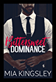 Bittersweet Dominance (Bittersweet Submission 2)