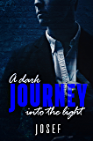 A dark journey into the light