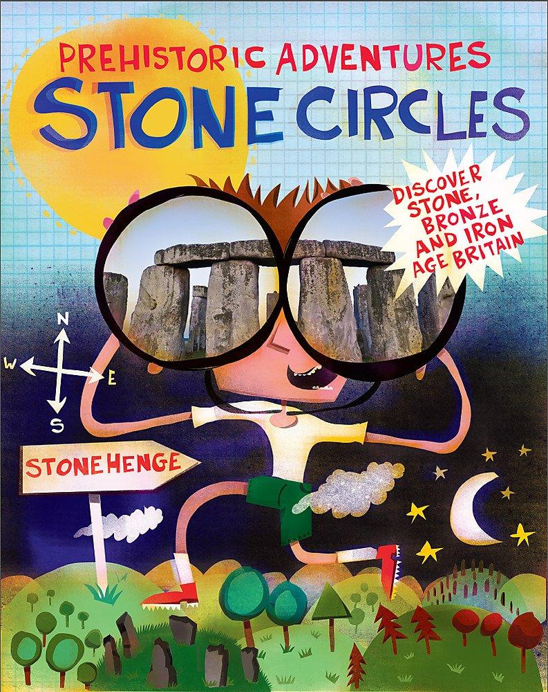 Prehistoric Adventures: Stone Circles