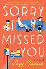 Sorry I Missed You: A Novel Kindle Edition