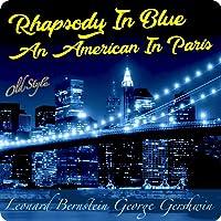 Rhapsody in Blue - An American in Paris