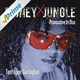 Money Jungle: Provocative in Blue