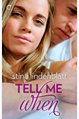 Tell Me When (Lost in You Series Book 1) Kindle Edition