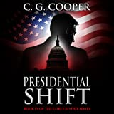 Presidential Shift: Corps Justice, Book 4