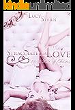 Stracciatella Love: Fairy Tale of Chains (Aurora-Reihe 2)