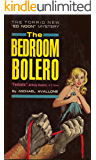 The Bedroom Bolero (Ed Noon Mystery Book 13)
