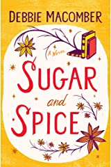 Sugar and Spice (Debbie Macomber Classics) Kindle Edition
