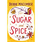 Sugar and Spice (Debbie Macomber Classics)