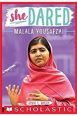 Malala Yousafzai (She Dared) Kindle Edition