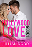 Hollywood Love: Book 1: A sexy celebrity romance (Hollywood Billionaires)