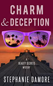 Charm & Deception: Beauty Secrets Mystery Book 6