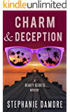 Charm & Deception: Beauty Secrets Mystery Book 6