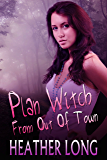 Plan Witch from Out of Town (Chance Monroe Book 2)