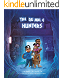 The Rumble Hunters: An Unforgettable Bedtime Adventure Your Kids Will Beg You to Read