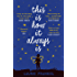 This Is How It Always Is: The Reese Witherspoon Hello Sunshine Book Club Pick