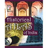 Historical Atlas of India (Optionals) (English Edition)