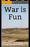 War is Fun