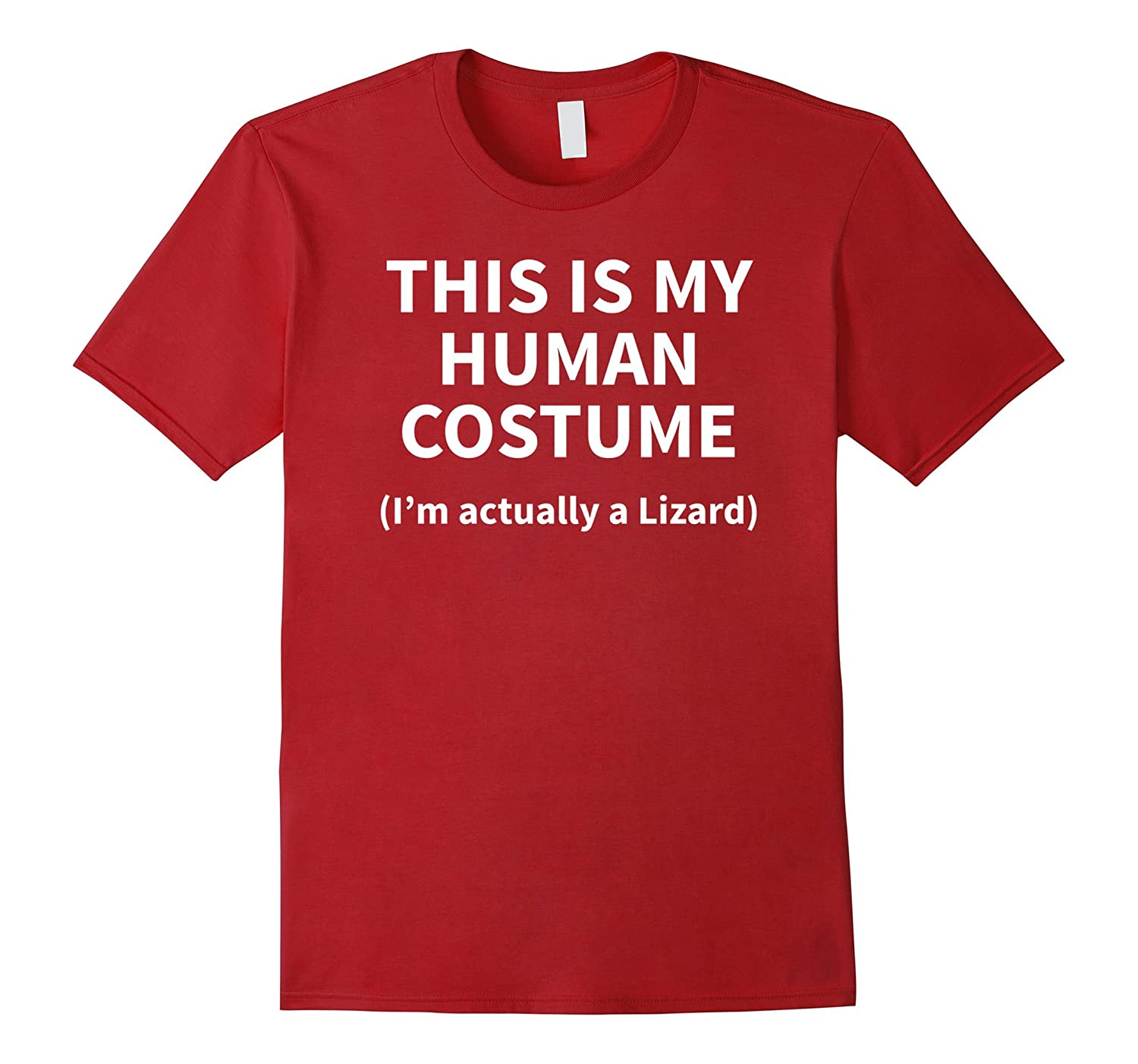 This is my HUMAN COSTUME I'm Actually a Lizard T-SHIRT Funny-ANZ