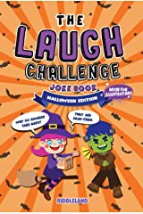 The Laugh Challenge Joke Book - Halloween Edition: For Kids and Family: A Fun and Interactive Joke Book For Boys and Girls: Ages 6, 7, 8, 9, 10, 11, and 12 Years Old (Halloween Gift) Kindle Edition