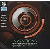 Inventions - North Texas Wind Symphony
