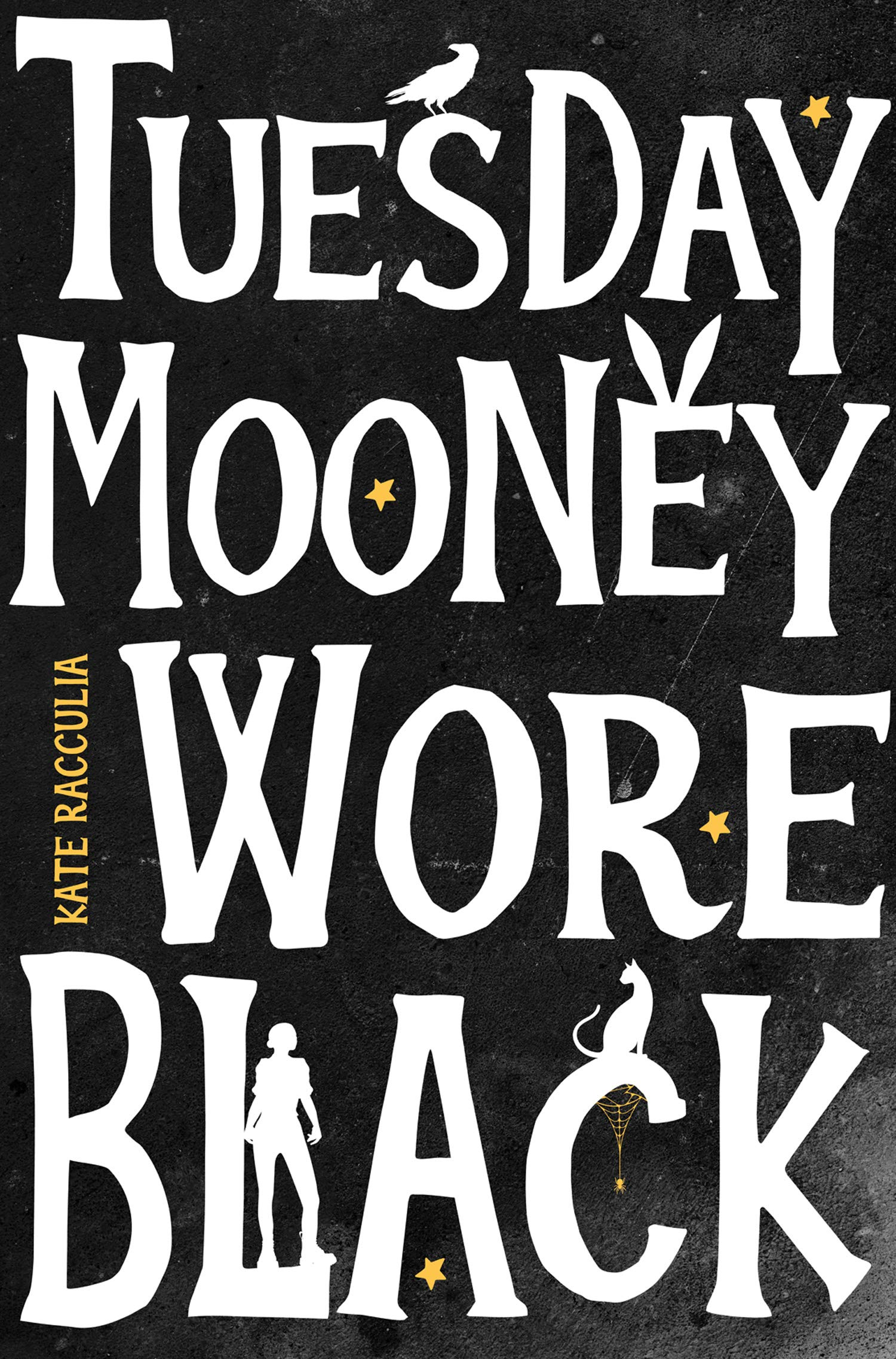 Tuesday Mooney Wore Black: Racculia, Kate: 9780008326951: Amazon ...