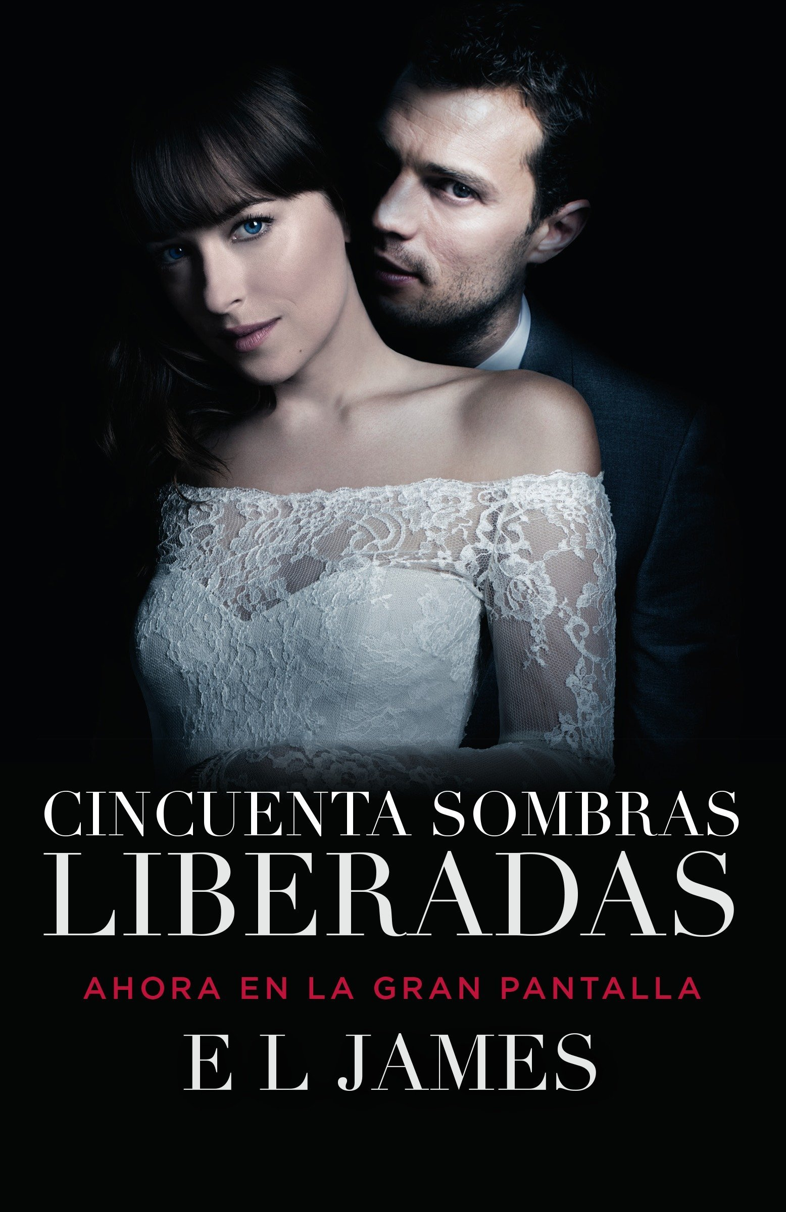Cincuenta sombras liberadas (Movie Tie-in): Fifty Shades Freed MTI - Spanish-language edition (Spanish Edition) by Vintage Espanol