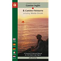A Pilgrim's Guide to the Camino Inglas & Camino Finisterre: Including Muxaa Circuit