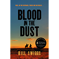Blood in the Dust: Winner of a Wilbur Smith Adventure Writing prize