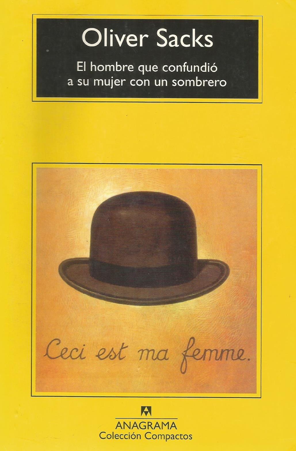 El hombre que confundió a su mujer con un sombrero: Amazon.es: Oliver  (1933- ) Sacks: Libros