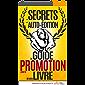 Les Secrets de l'Auto-édition: Le Guide de la PROMOTION de votre livre