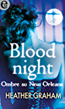 Blood night - Ombre su New Orleans (eLit)