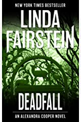 Deadfall (Alexandra Cooper Book 19) Kindle Edition