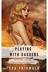 "Playing with daggers: Sangue vs Lealtà (""The Tidssons' Archives"" Vol. 1) (Italian Edition) Kindle Edition"