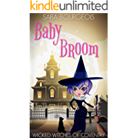 Baby Broom (Wicked Witches of Coventry Book 10)