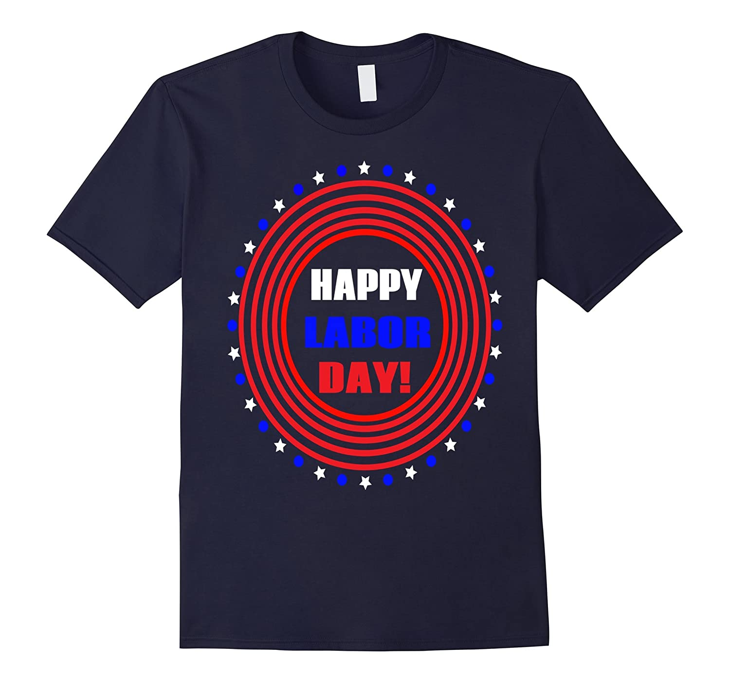 Happy Labor Day T-Shirt Men Women Gift-BN