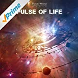 Pulse of Life