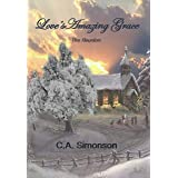 Love's Amazing Grace: The Reunion (Journey Home Book 3)