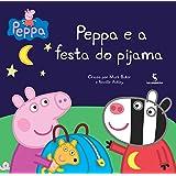 Peppa e a Festa do Pijama