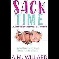 Sack Time: a Romantic Comedy