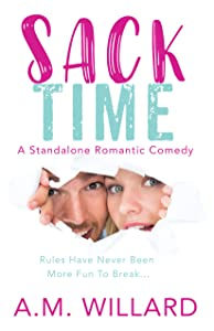 Sack Time: a Romantic Comedy